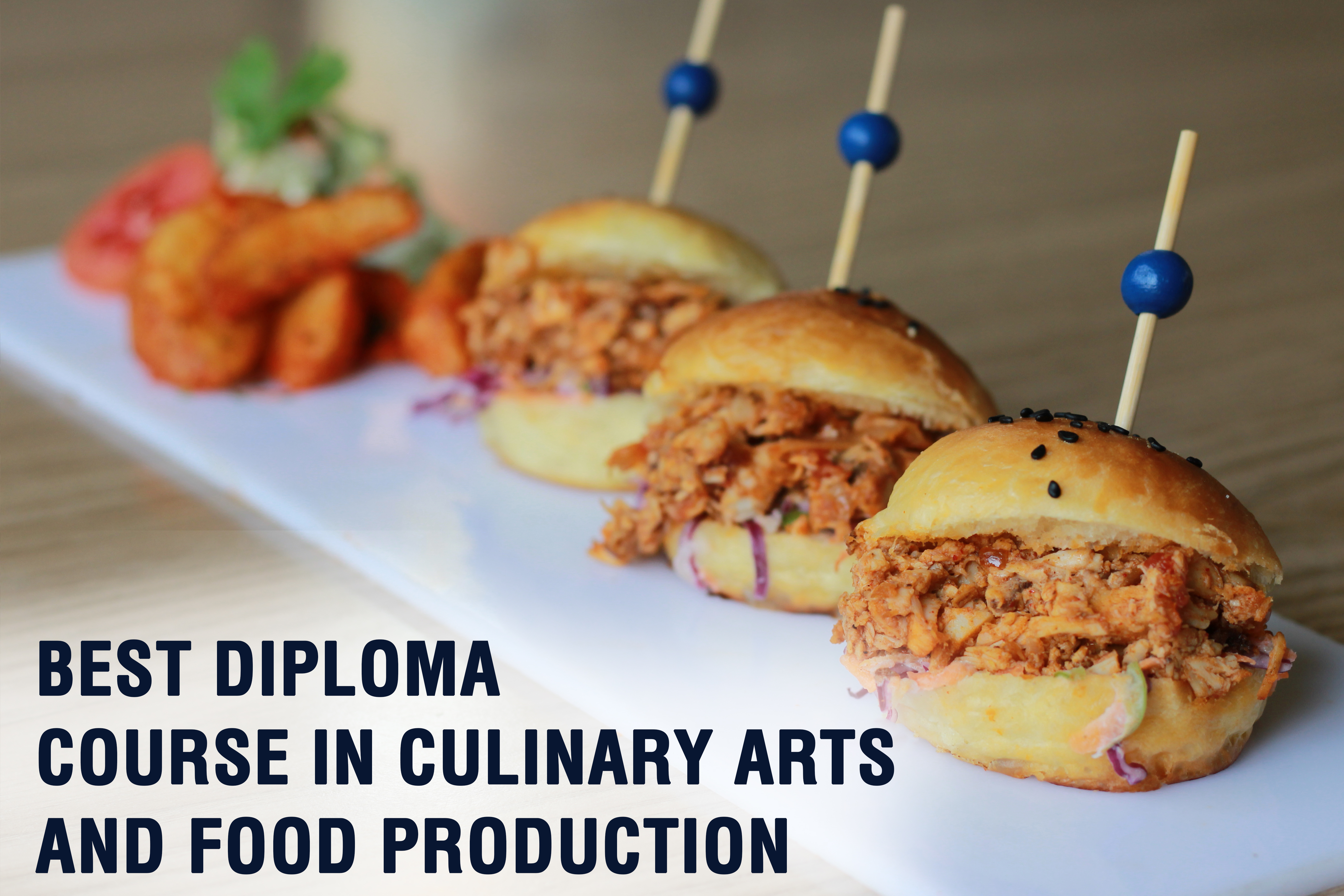 Best Diploma Course In Culinary Arts And Food Production